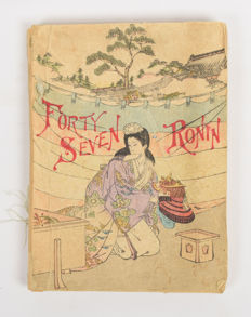 "Booklet ""Forty Seven Ronin"" - Yokohama - Japan - 1893"