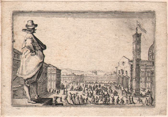 Jacques Callot ( 1592-1632 ) - The Cathedral Square, Florence- First state before the number - 1621