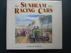 Anthony S. Heal - Sunbeam Racing Cars - 1910/1930  - 1989