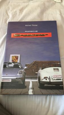 Porsche Speedster - Book reference on all the Speedster from the 356 to the 964 of the historian Porschiste Michel Thiriar, edition Eder. -1996