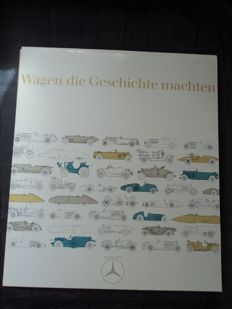 1 Mercedes Benz portfolio - Wagen die Geschichte machten, with eight high-gloss images, from August 1968, measuring: approx. 34 x 30 cm