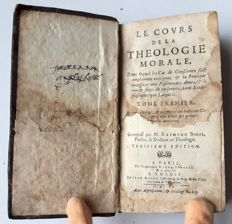M. Raymond Bonal (composed by) - Le Cours de la Theologie Morale. First volume - 1660