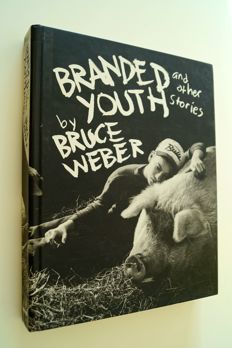 Bruce Weber - Branded youth and other stories - 1997