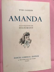 Yves Gandon - Amanda. Illustrations of Dignimont - 1942
