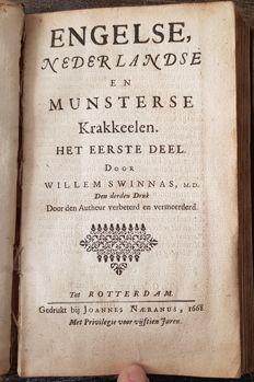 Willem Swinnas - Engelse Nederlandse en Munsterse Krakkeelen - 3 parts in 1 volume - 1667/1668