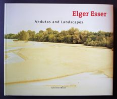 Elger Esser - Vedutas and Landscapes 1996-2000