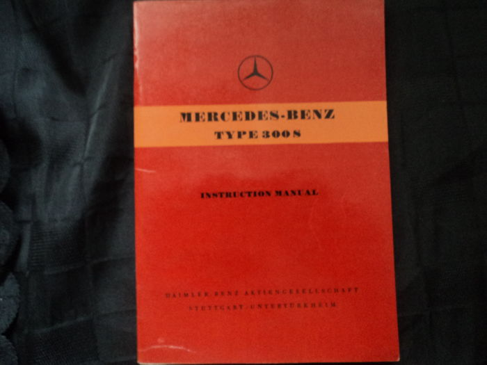 Original Mercedes Benz 300 S coupé convertible - user manual - instruction manual from 1954 in English