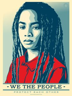 Shepard Fairey - We the people - Protect Each Other