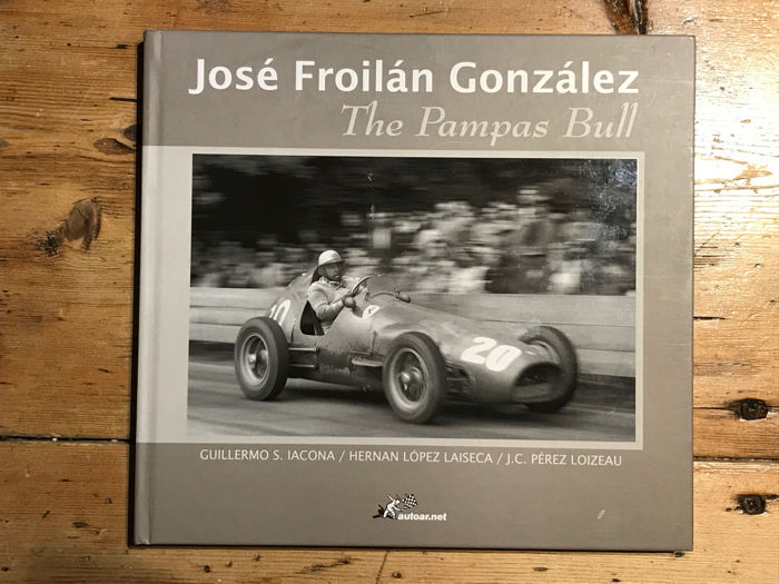 Jose Froilan Gonzalez The pampas Bull Book Hardback Rare 2006