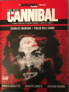 "Candita, Giuseppe - volume ""The real cannibal - Charles Manson"" with an original drawing (with dedication) (2017)"