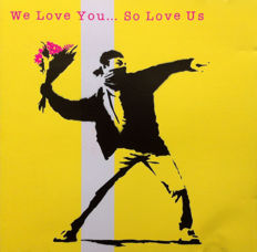 Banksy  - Promotion of: We love you so Love Us