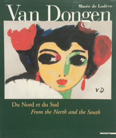 Van Dongen - Du Nord et du Sud/From the North and the South - 2004