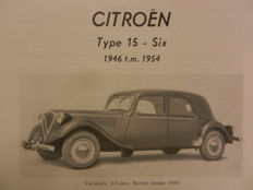 CITROEN 15 SIX 1946-1954. Technical Handbook Piet Olyslager.