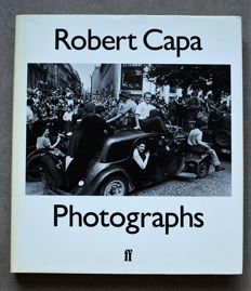 Richard Whelan & Cornel Capa - Robert Capa Photographs - 1985