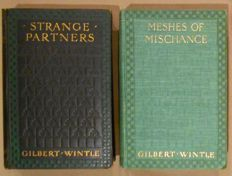 Gilbert Wintle - Strange Partners & Meshes of Mischance - 1905/1906