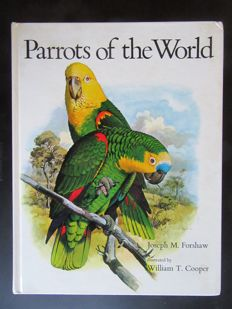 J.M.Foreswhaw - Parrots of the World - 1978