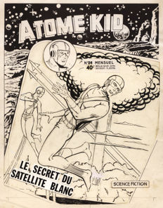 Atom Kid No. 24 - Original Cover + Colour Plan + Synopsis - Le Secret du Satellite Blanc - (1958)