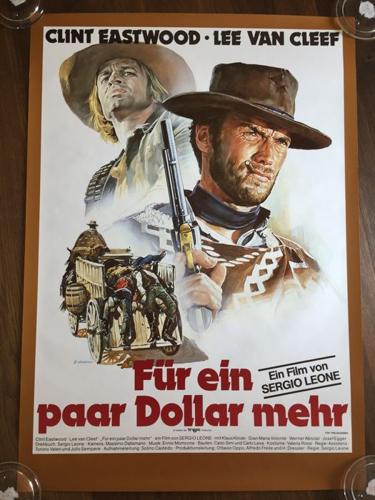 """"""" For a few Dollars more """" , Clint Eastwood / Sergio Leone by Renato Casaro"""