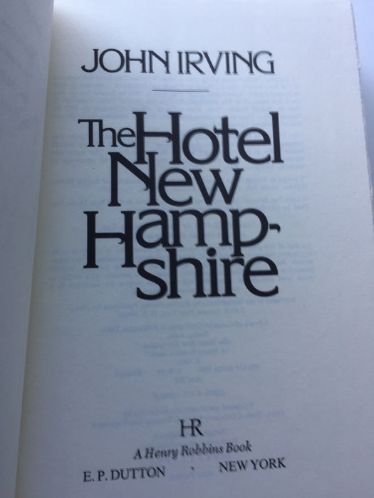 John Irving - The Hotel New Hampshire (First edition) - 1981 - Catawiki