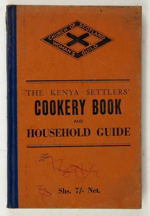 Posts tagged 'Kenya Settlers' Cookery Book and Household Guide'