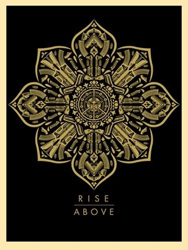 Shepard Fairey (OBEY) - Raise The Caliber - Rise Above