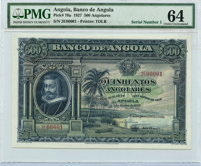 Angola - 500 Angolares 1927 - Pick 76 - Serial number 00001 - PMG 64 Choice UNC