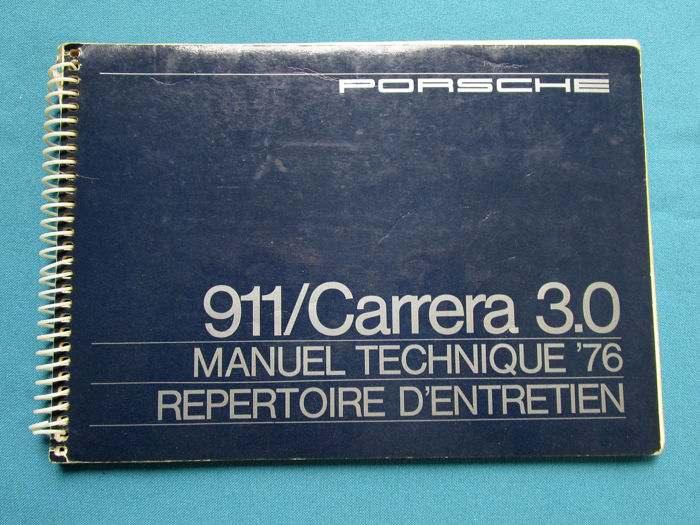 Brochures / Catalogues - Porsche 911 3.0 Carrera 1976 manual French - 1976 (1 objets)
