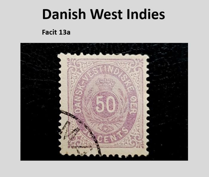 Danish West Indies 1879 - Bi-coloured  50ȼ - Facit Special Classic 2018  -  no. 13a