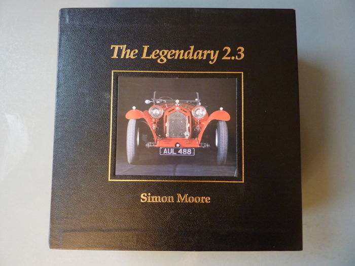 Libros - Simon Moore - The legendary 2.3 Alfa Romeo - 2000