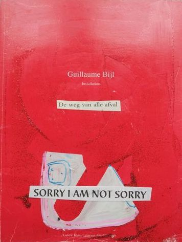 Fred Michiels - Sorry I am Not Sorry (Guillaume Bijl)