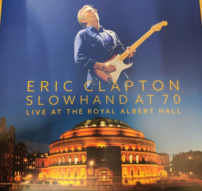 eric clapton slowhand at 70 live at the royal albert hall cd box set dvd 2015 2015. Black Bedroom Furniture Sets. Home Design Ideas