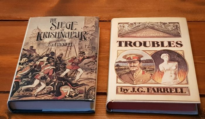 J.G. Farrell - Troubles / The Siege of Krishnapur - 1971/1973