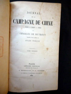 Charles de Mutrecy - Journal de la campagne de Chine - 1861