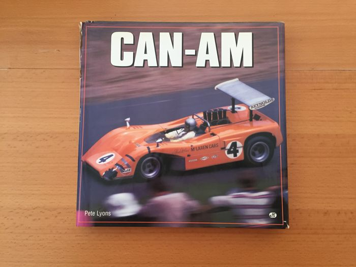 CAN-AM History - von Pete Lyons - 1966-1974