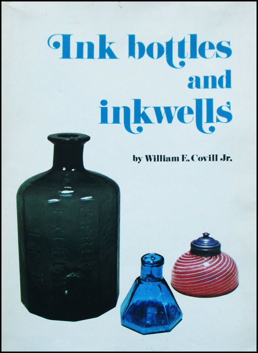 William E. Covill Jr. - Ink bottles and inkwells - 1971