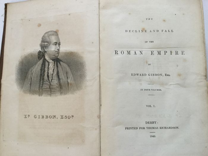 Edward Gibbon Esq. - The Decline and Fall of The ROMAN EMPIRE - 1842