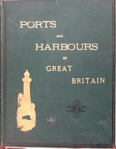 W. Bartlett - Ports and harbours of Great Britain - 1839