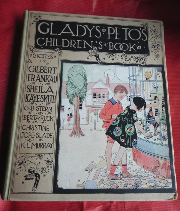 G. Peto; K. L.Murray, Sheila Kaye-Smith and others - Gladys Peto's Children's Book - 1924