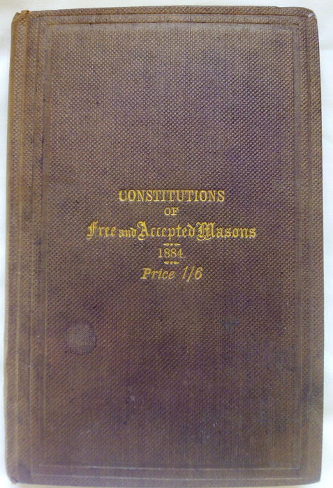 "Masonic Rare 1884 Edition ""Constitutions of Free and Accepted Masons"""