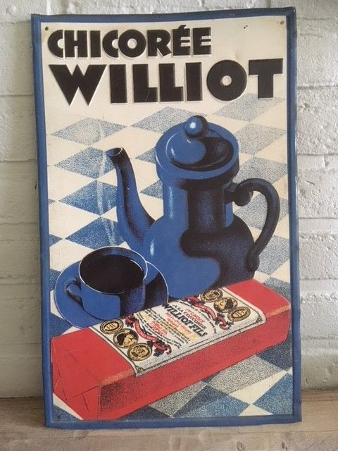"""CHICOREE WILLIOT"" metal advertising sign, circa 1940"