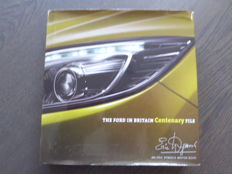 Book - Eric Dymock - The Ford in Britain Centenary File - 2011