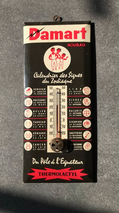 "Old advertising thermometer! ++ ""Damart"" ++ Roubaix, with the signs of the Zodiac calendar! C.1950/1960"