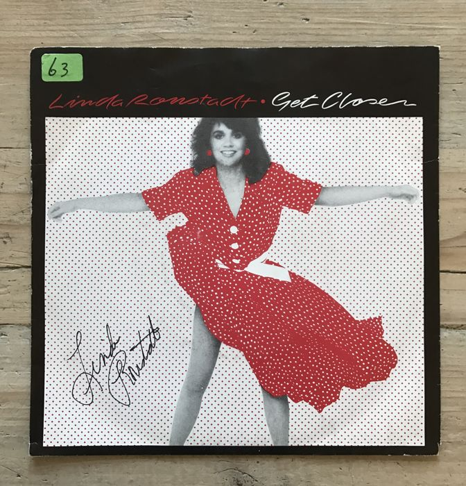 "Linda Ronstadt : signed single -""Get Closer"""