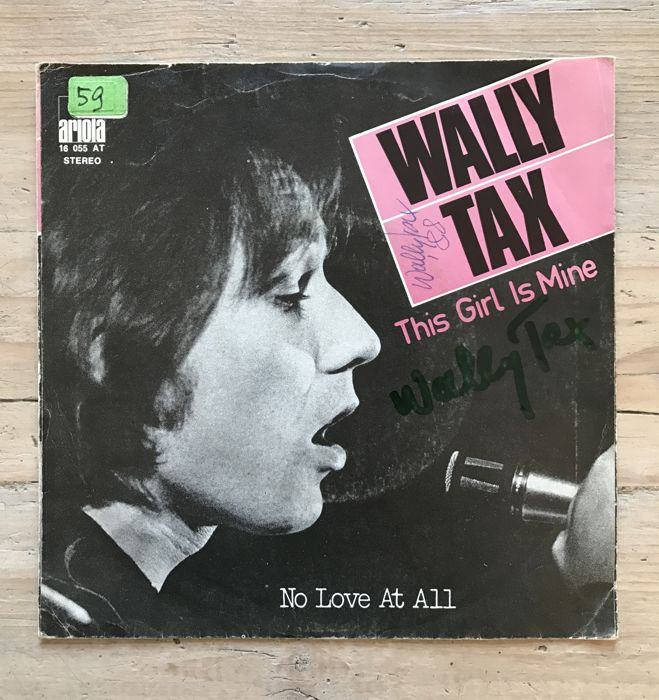 "Wally Tax signed single ""The Girl is Mine"""