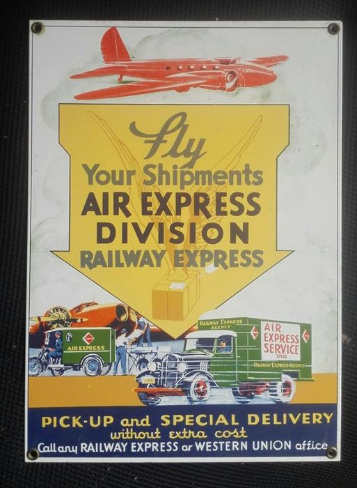 """Fly your shipment air express - Division railway express"" reclamebord jaren '80"