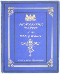 H. Wayland - Photographic Scenery of the Isle of Wight - 1900