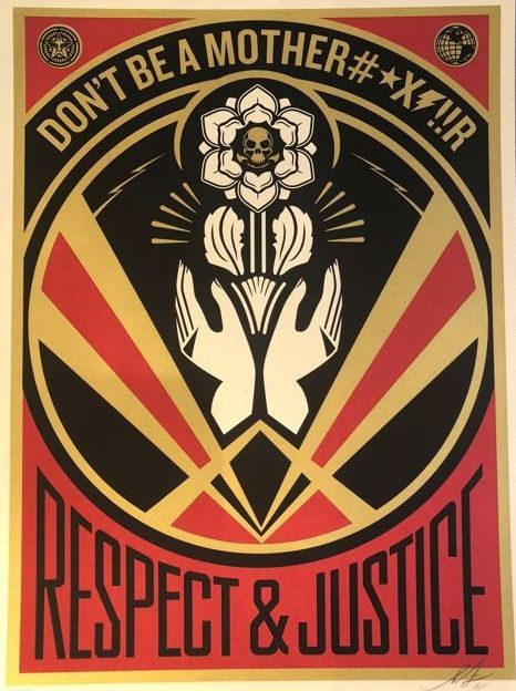 Shepard Fairey (OBEY) - Respect and Justice