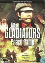 The Gladiators - Peace Game