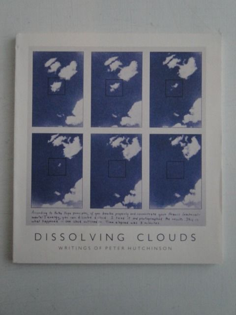 Peter Hutchinson (1930 - ) - Dissolving Clouds, writings of Hutchinson, signed - 1994