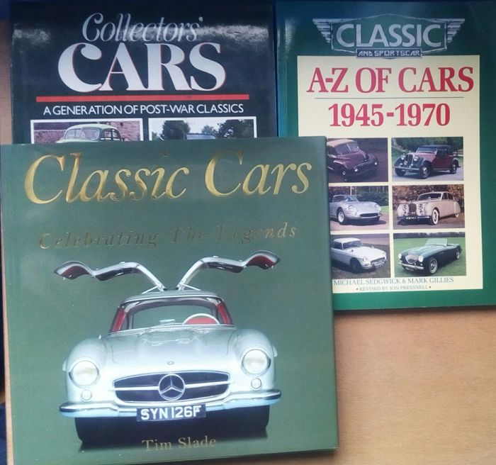 Classic car books x 3  Classic Cars Celebrating the Legends .  A-Z of Cars 1945-1970 . Collectors Cars